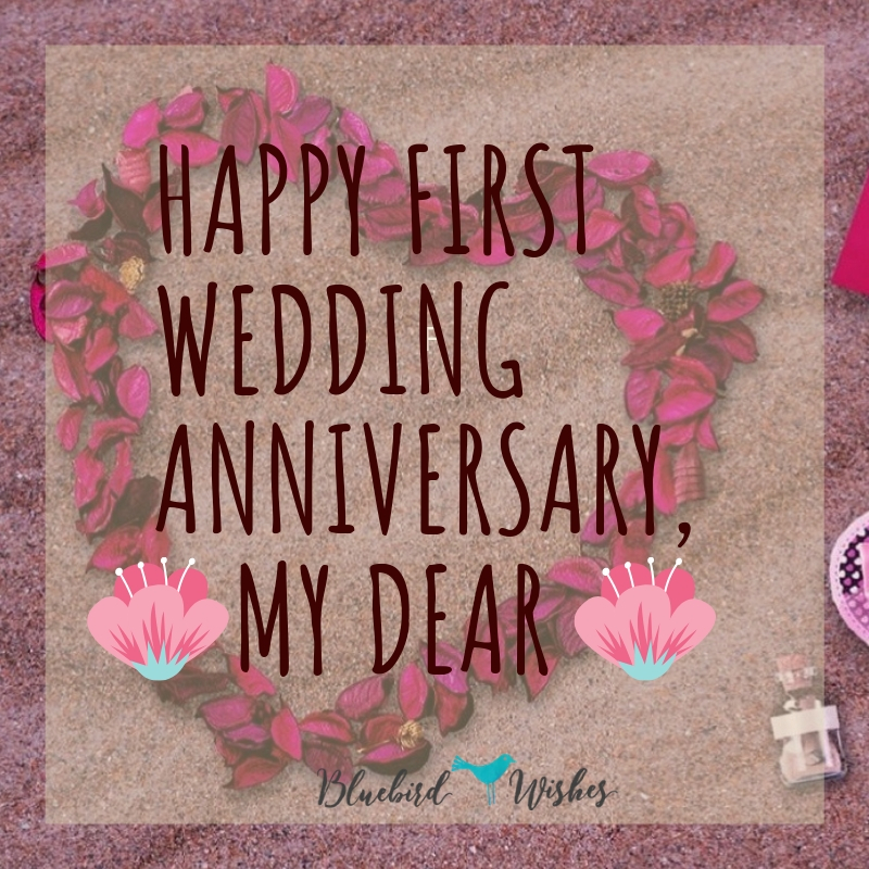 First Wedding Anniversary.First Wedding Anniversary Wishes For Husband Bluebird Wishes