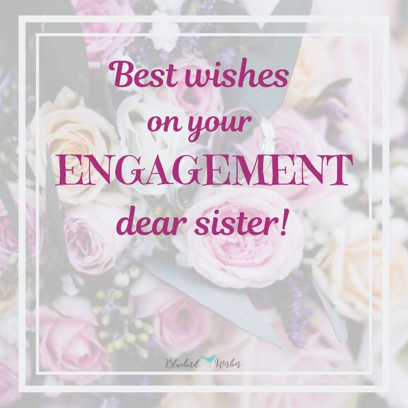 Sweet engagement messages for sister engagement wishes for sister Engagement wishes for sister engagement messages for sister