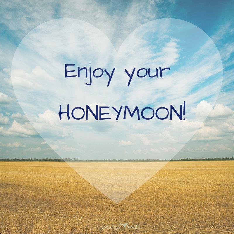 romantic honeymoon quotes honeymoon wishes Honeymoon wishes honeymoon quotes