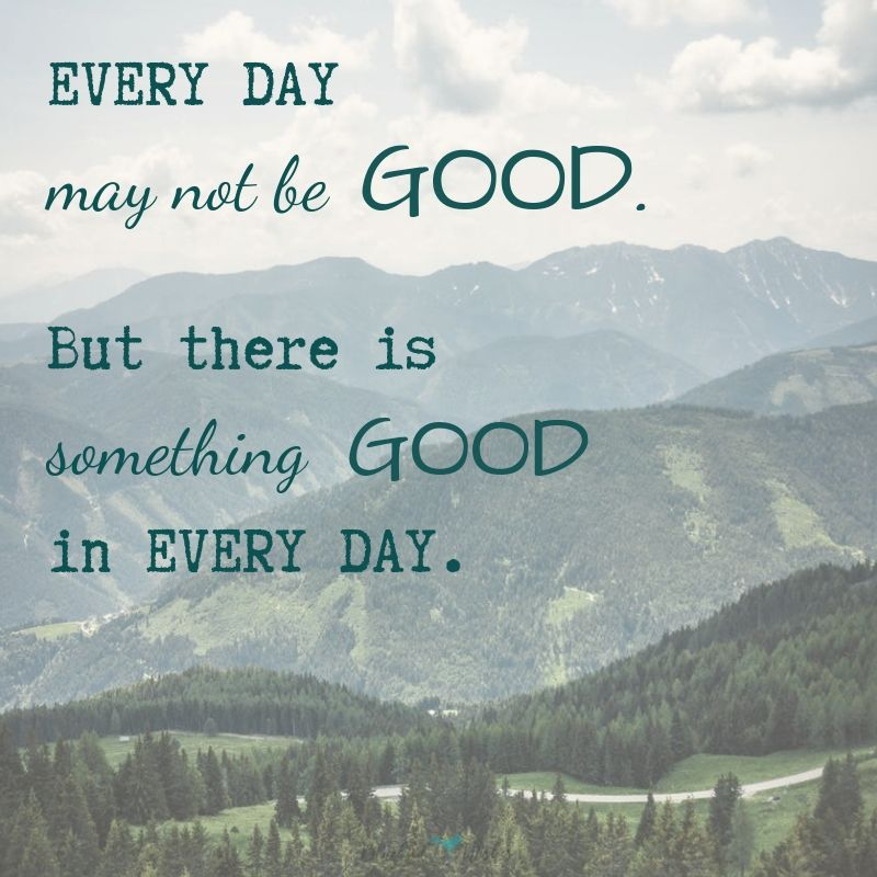 encouraging good day words inspirational good day quotes Inspirational good day quotes encouraging good day words