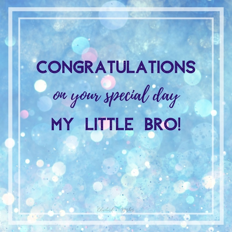 birthday greetings for younger brother birthday wishes for younger brother Birthday wishes for younger brother birthday greetings for younger brother