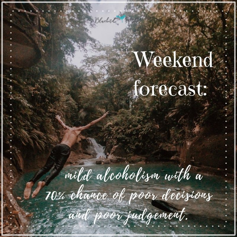 weekend sayings weekend quotes Weekend quotes weekend sayings