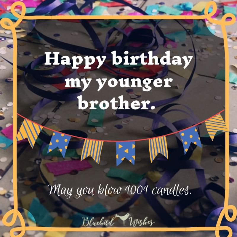birthday greeting for younger brother birthday wishes for younger brother Birthday wishes for younger brother birthday greeting for younger brother