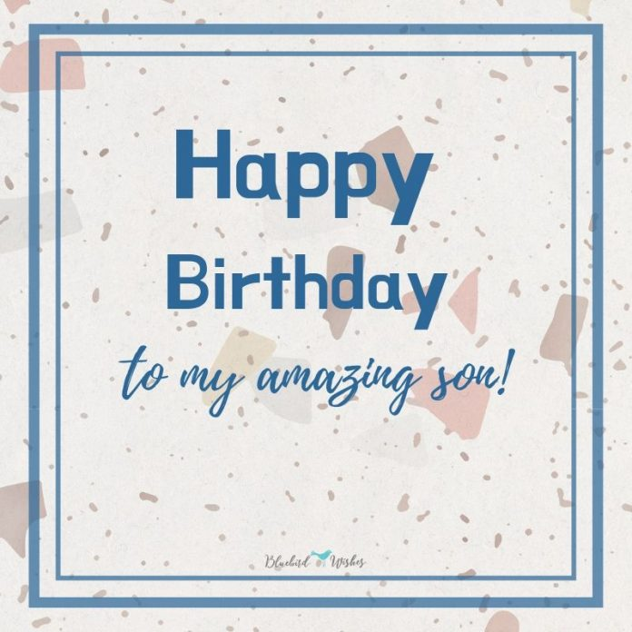 Birthday messages for son from mom
