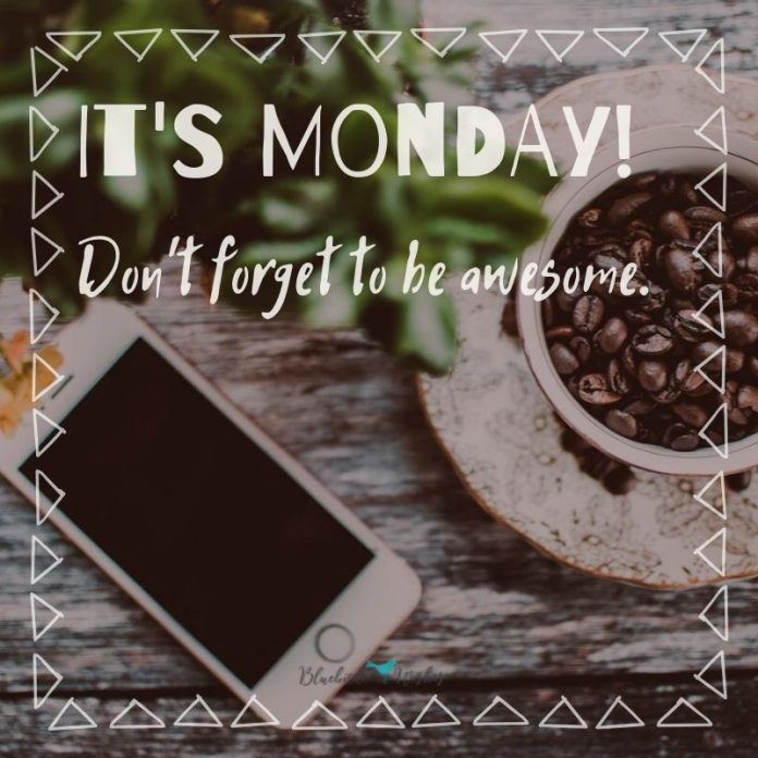 Positive sayings about Monday