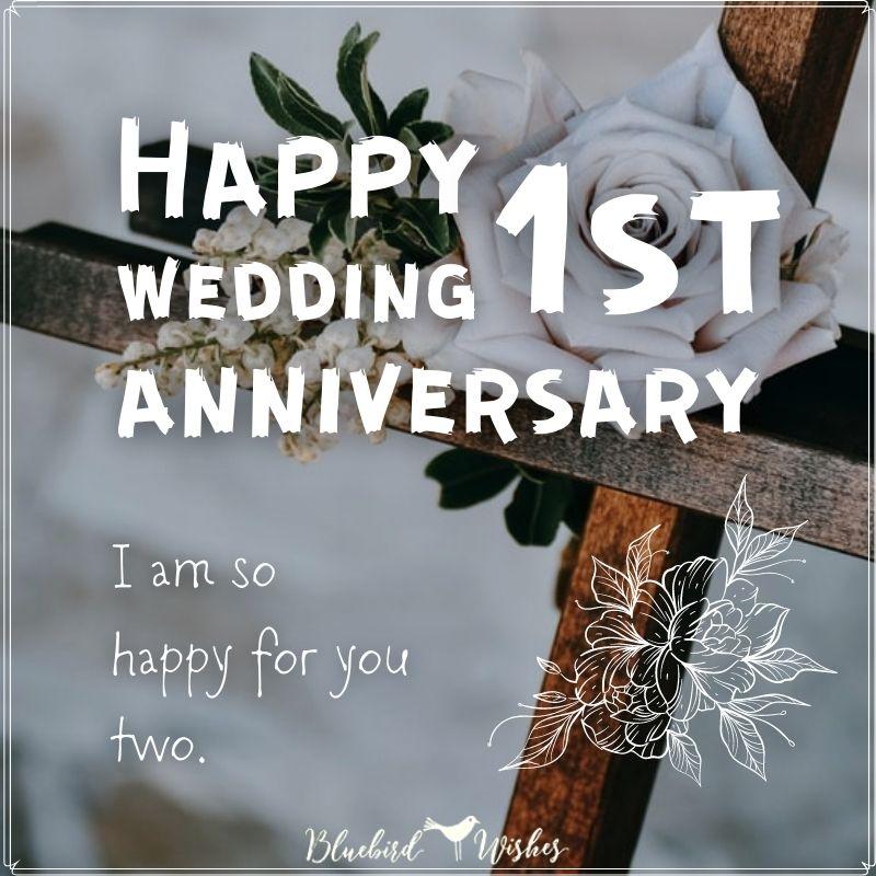 happy 1st wedding anniversary message 1st wedding anniversary wishes for friends 1st wedding anniversary wishes for friends happy 1st anniversary message for friend