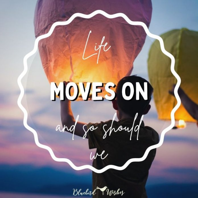 Moving on and letting go sayings