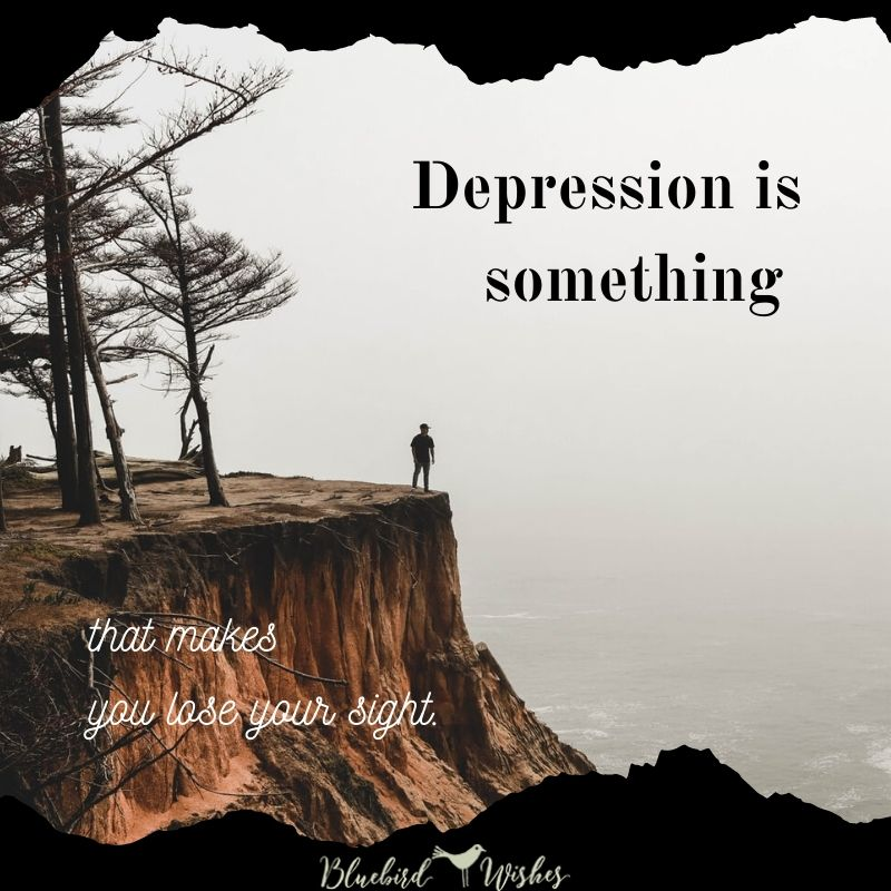 thoughts about depression depression sayings Depression sayings thoughts about depression