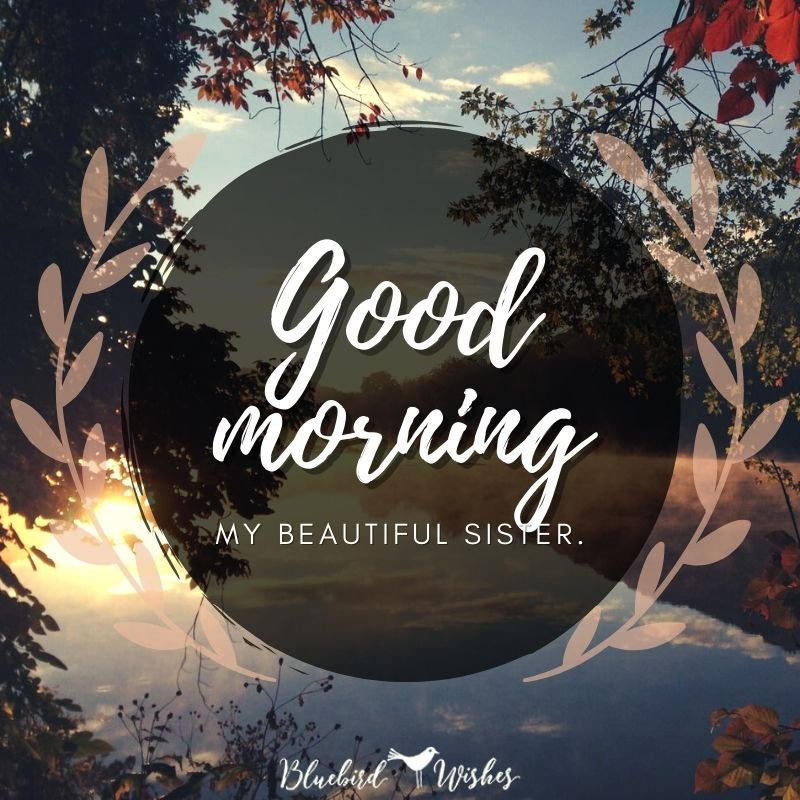 Quotes morning sister 31 Funny