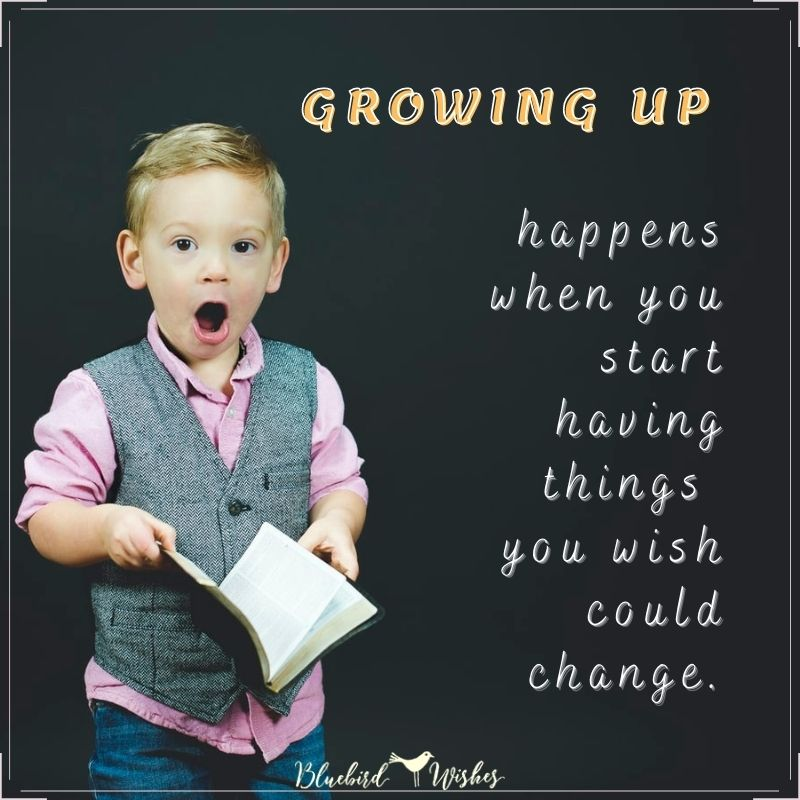 sayings about kids growing up quotes about kids growing up Quotes about kids growing up sayings about kids growing up