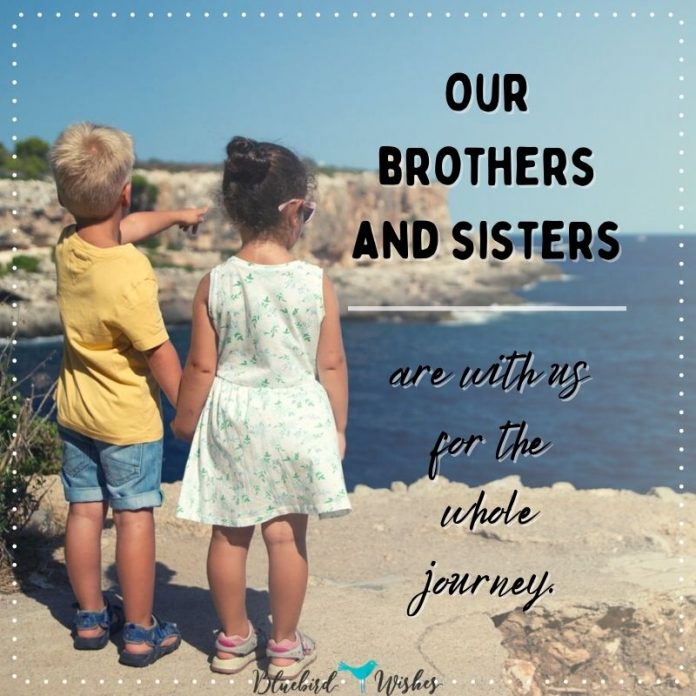 brother and sister sayings
