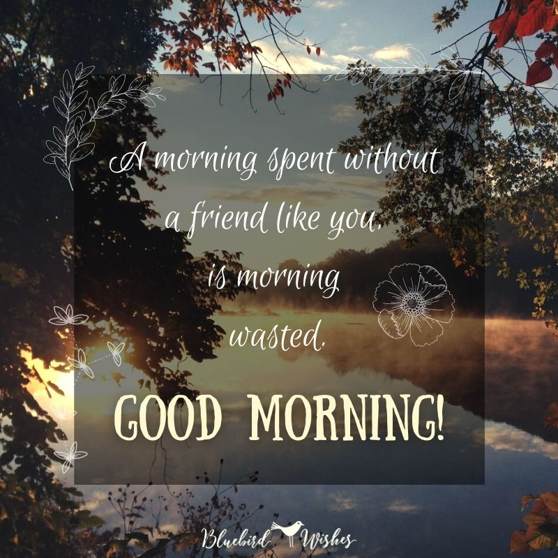 good morning quotes for friends good morning messages for friends Good morning messages for friends good morning quotes for friends