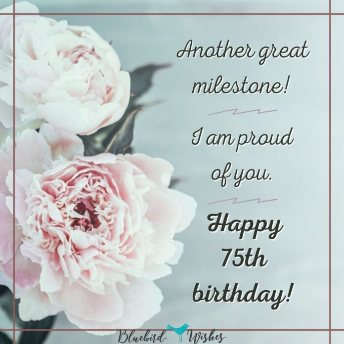 75th birthday messages